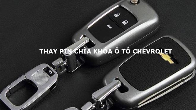 Thay pin chìa khóa ô tô Chevrolet